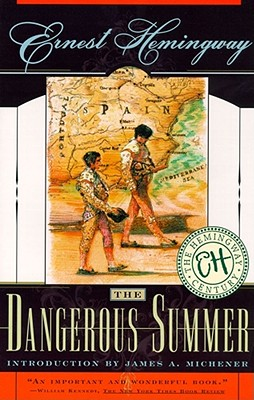 The Dangerous Summer By Hemingway, Ernest/ Michener, James A. (INT)